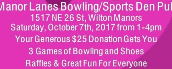 Join us at Manor Lanes Bowling/Sports Den Pub October 7th